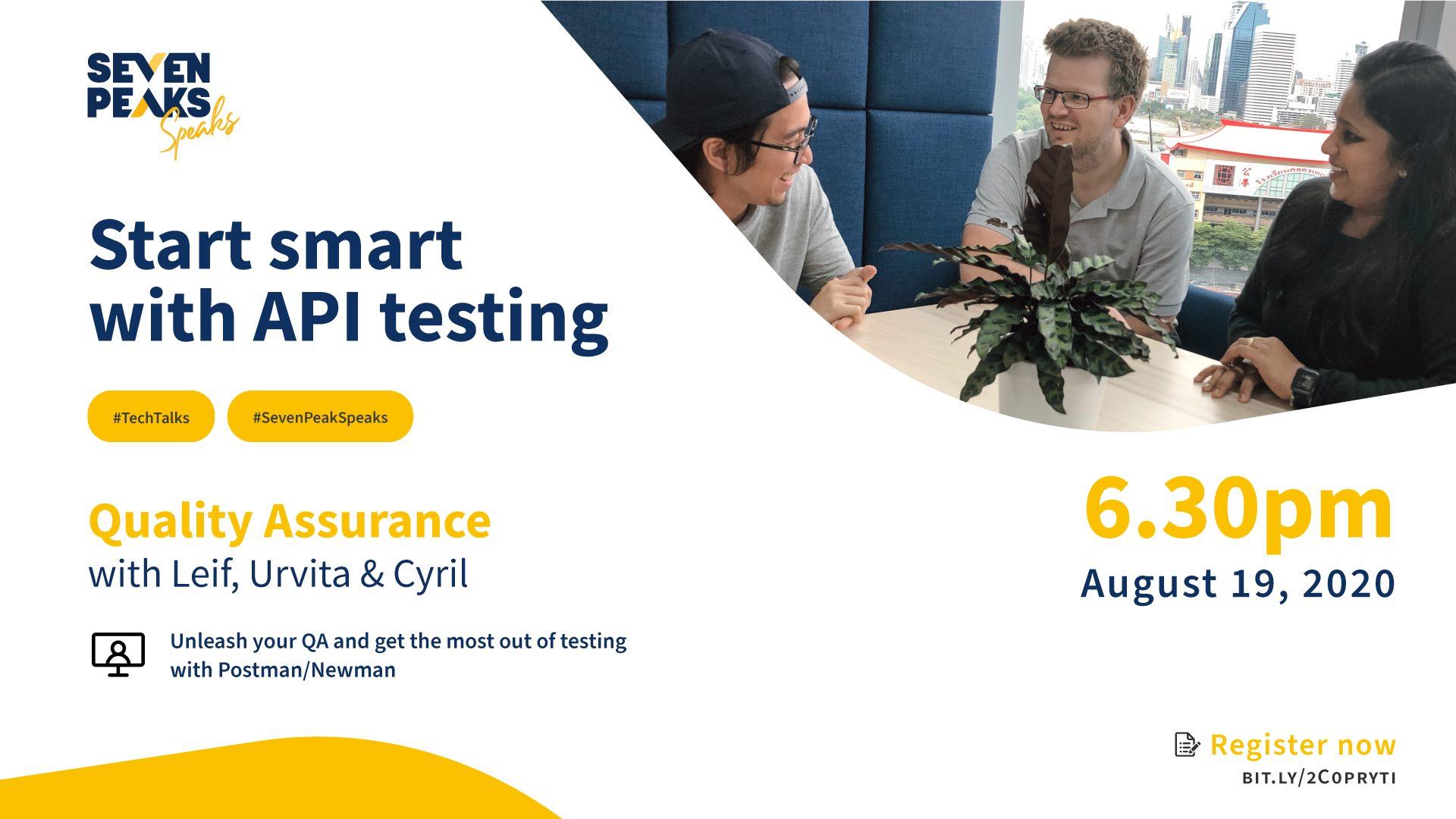Seven Peaks Speaks Start smart with API testing