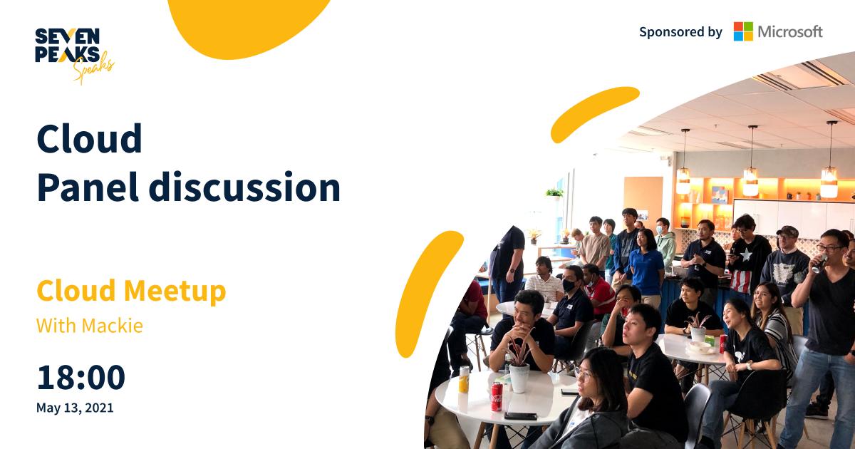 Seven Peaks Speaks Cloud panel discussion Meetup May 2021