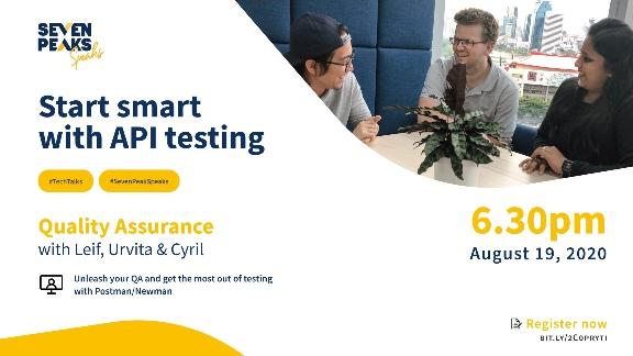 Seven Peaks Speaks QA API testing meetup Bangkok tech events in 2020