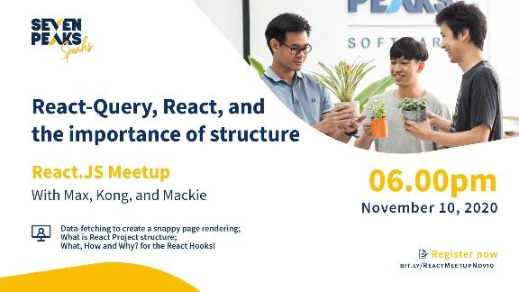 Seven Peaks Speaks React js frontend development meetup Bangkok tech events in 2020