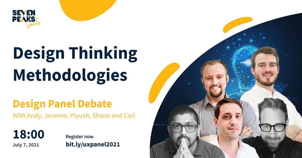UX Panel: Design thinking methodologies